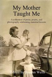 My Mother Taught Me Book PDF