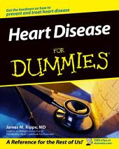 Heart Disease For Dummies: Edition 2