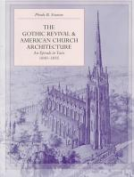 The Gothic Revival and American Church Architecture