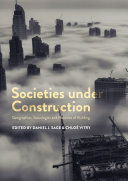 Societies under Construction