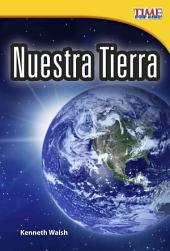 Nuestra Tierra / Our Earth: Early Fluent Plus