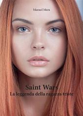 Saint Wars - La leggenda della ragazza triste