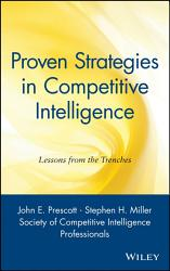 Proven Strategies In Competitive Intelligence Book PDF