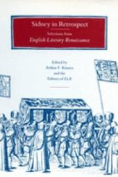 Sidney in Retrospect: Selections from English Literary Renaissance