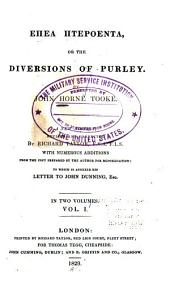 Epea Pteroenta: Or The Diversions of Purley, Volume 1