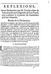 Reflexions, Sur une Declaration que M. l'Archevesque de Paris donnée aux Religieuses de Port-Royal, pour expliquer la signature du Formulaire qu'il leur demande