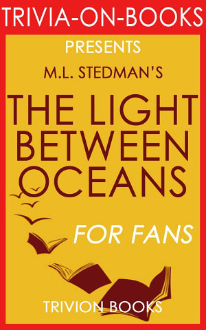 The Light Between Oceans  A Novel by M L  Stedman  Trivia On Books