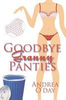 Goodbye Granny Panties PDF