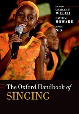 The Oxford Handbook of Singing