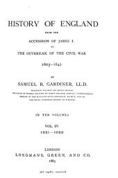 History of England from the Accession of James I. to the Outbreak of the Civil War 1603-1642: Volume 4