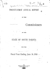 Annual Report of the Railroad Commissioners of the State of South Dakota for the Year Ending ...: Volume 21