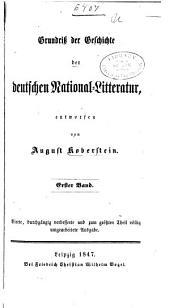 Grundriss der Geschichte der deutschen National-Litteratur: Band 1