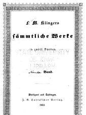 F. M. Klingers sämmtliche werke ...