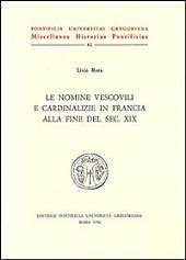 Le nomine vescovili e cardinalizie in Francia alla fine del