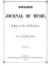 Dwight's Journal of Music: A Paper of Art and Literature, Volumes 5-6