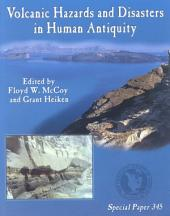 Volcanic Hazards and Disasters in Human Antiquity: Issue 345