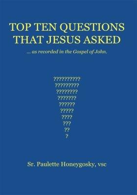 Top Ten Questions that Jesus Asked PDF