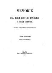 Memorie dell'Istituto lombardo-accademia di scienze e lettere: Classe di scienze matematiche e naturali, Volume 13