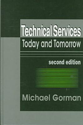 Technical Services Today and Tomorrow