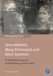 Jane Addams  Mary Richmond und Alice Salomon PDF