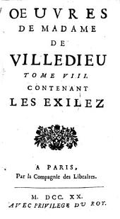 Oeuvres: Contenant Les Exilez, Volume8