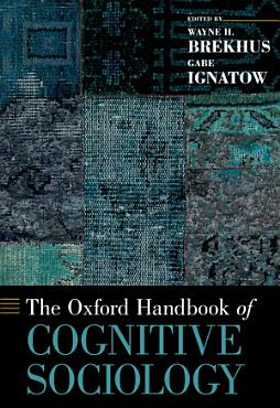The Oxford Handbook of Cognitive Sociology PDF