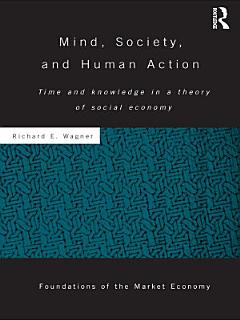 Mind  Society  and Human Action Book