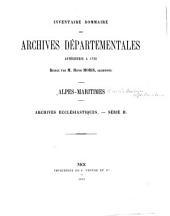 Inventaire sommaire des archives départementales antérieures à 1792: Alpes-Maritimes. Archives ecclésiastiques. Série H
