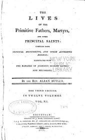 The lives of the primitive fathers, martyrs, and other principal saints: compiled from original monuments and other authentic records, Volume 12
