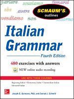 Schaum's Outline of Italian Grammar, 4th Edition