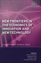 New Frontiers in the Economics of Innovation and New Technology: Essays in Honour of Paul A. David
