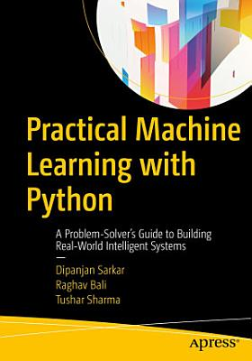 Practical Machine Learning with Python PDF