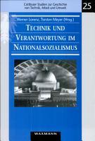 Technik und Verantwortung im Nationalsozialismus PDF