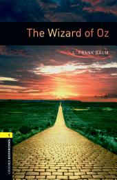 The Wizard of Oz Level 1 Oxford Bookworms Library: Edition 3