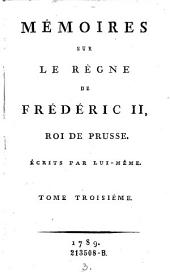 Oeuvres posthumes de Frederic II., roi de Prusse: Volume3