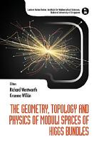 The Geometry  Topology And Physics Of Moduli Spaces Of Higgs Bundles PDF