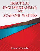 Practical English Grammar for Academic Writers