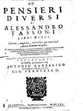 De' pensieri diversi di Alessandro Tassoni libri dieci