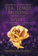 Yea  Lord  Moving with the Spirit PDF