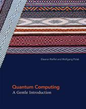 Quantum Computing: A Gentle Introduction