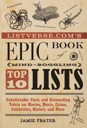 Listverse Com S Epic Book Of Mind Boggling Lists Book PDF