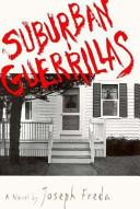 Suburban Guerrillas