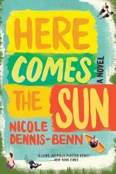 Here Comes The Sun A Novel Book PDF