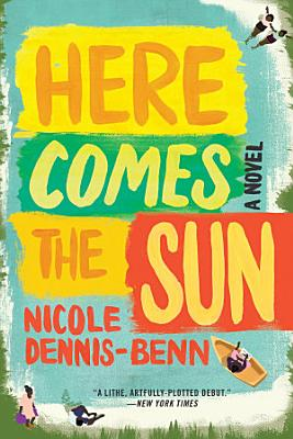 Here Comes the Sun  A Novel PDF