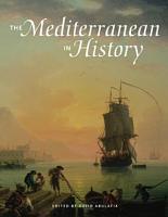 The Mediterranean in History PDF