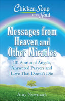 Chicken Soup for the Soul  Messages from Heaven and Other Miracles PDF