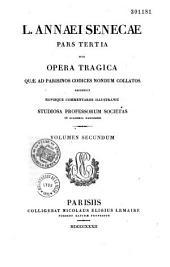 L. Annaei Senecae Pars tertia, sive Opera tragica, recensuit J. Pierrot
