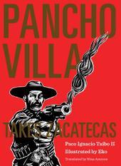 Pancho Villa Takes Zacatecas