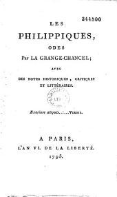 Les Philippiques, odes, par La Grange-Chancel, avec des notes historiques, critiques et littéraires