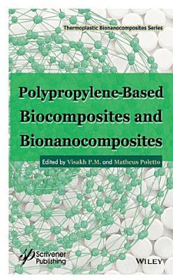 Polypropylene-Based Biocomposites and Bionanocomposites